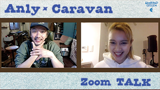 Caravan & Anly ロング・クロストーク