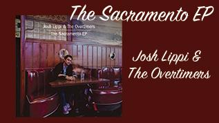 トミー・ゲレロ、レイ・バービーのサポートメンバー、ジョッシュ・リッピ&ザ・オーヴァータイマーズの『The Sacramento EP』を2021年1月20日(水)にデジタル・リリース!